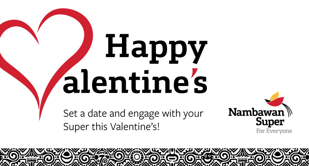 Set a date and engage with your Super this Valentine's!